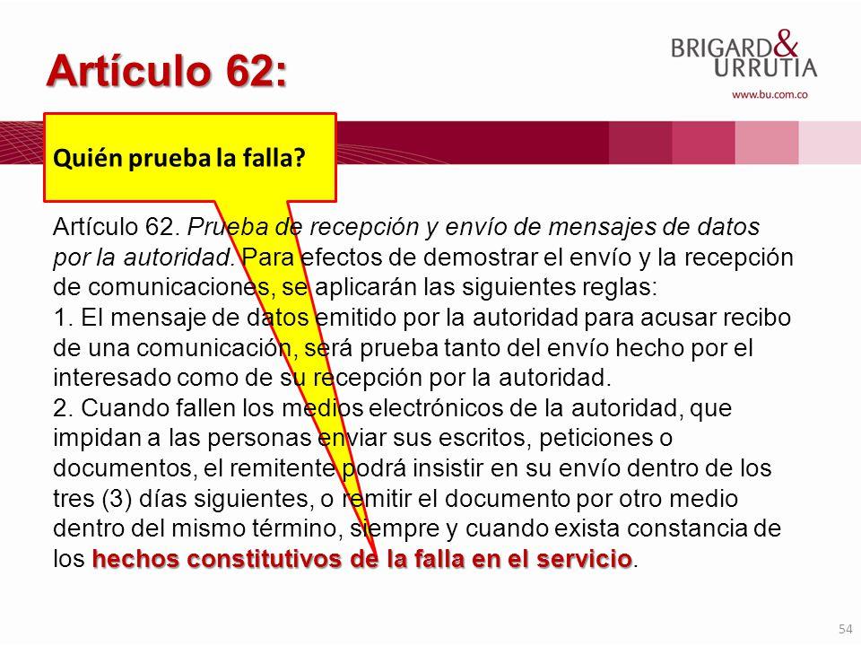 Artículo 62: Quién prueba la falla