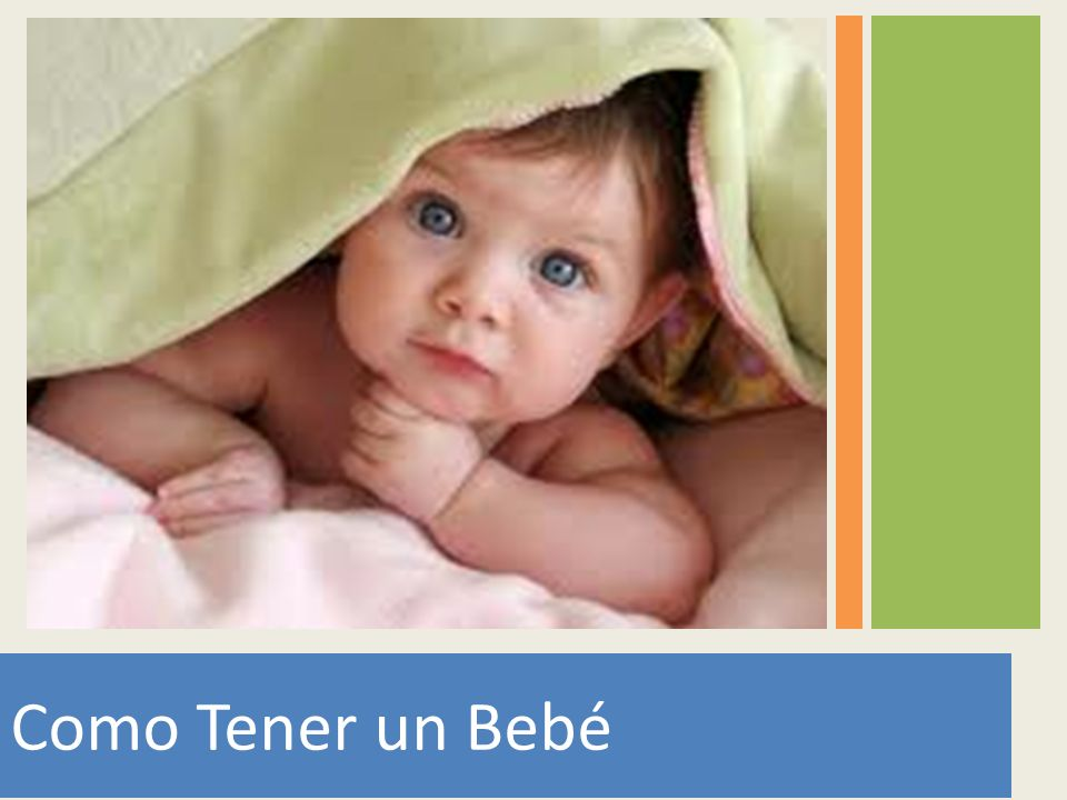 Como Tener un Bebé