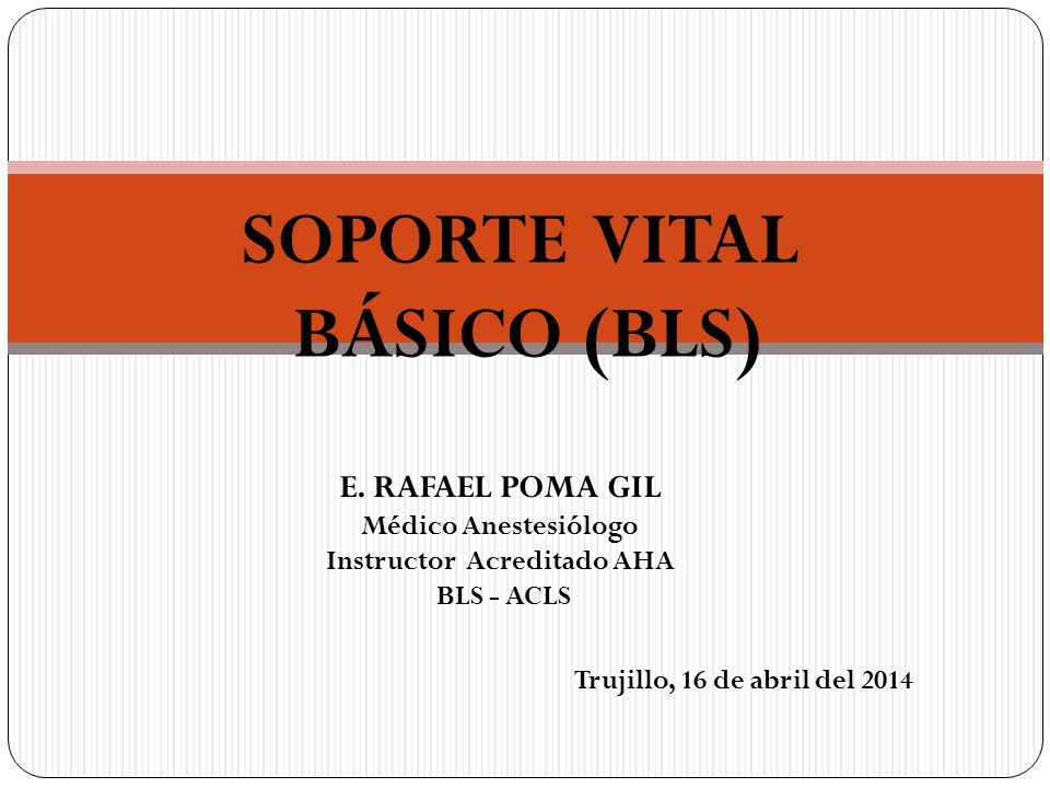 SOPORTE VITAL BÁSICO (BLS) Instructor Acreditado AHA