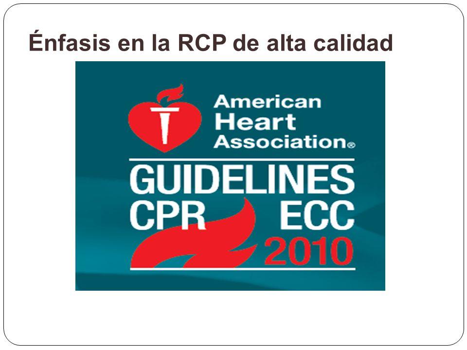 Énfasis en la RCP de alta calidad