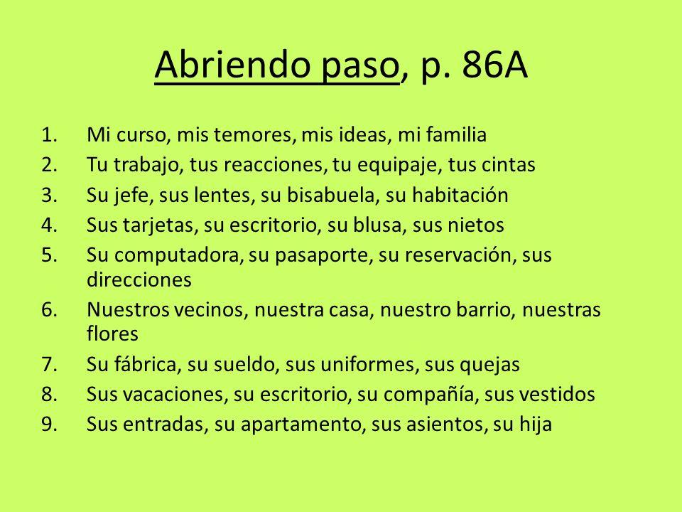 Abriendo paso, p. 86A Mi curso, mis temores, mis ideas, mi familia