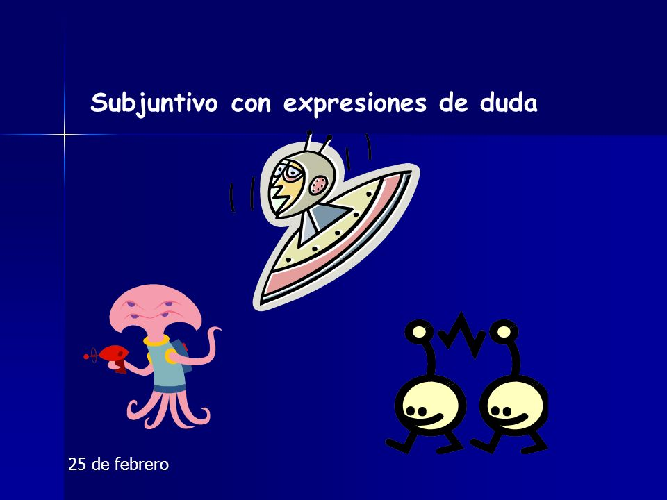 Subjuntivo con expresiones de duda