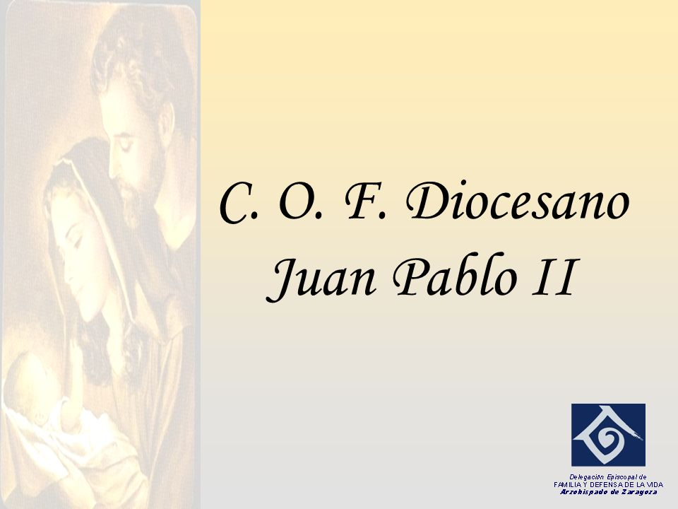 C. O. F. Diocesano Juan Pablo II
