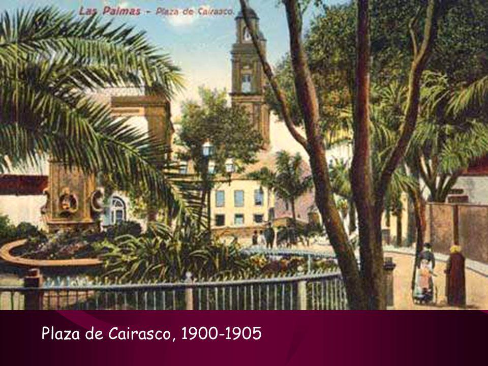 Plaza de Cairasco, 1900-1905