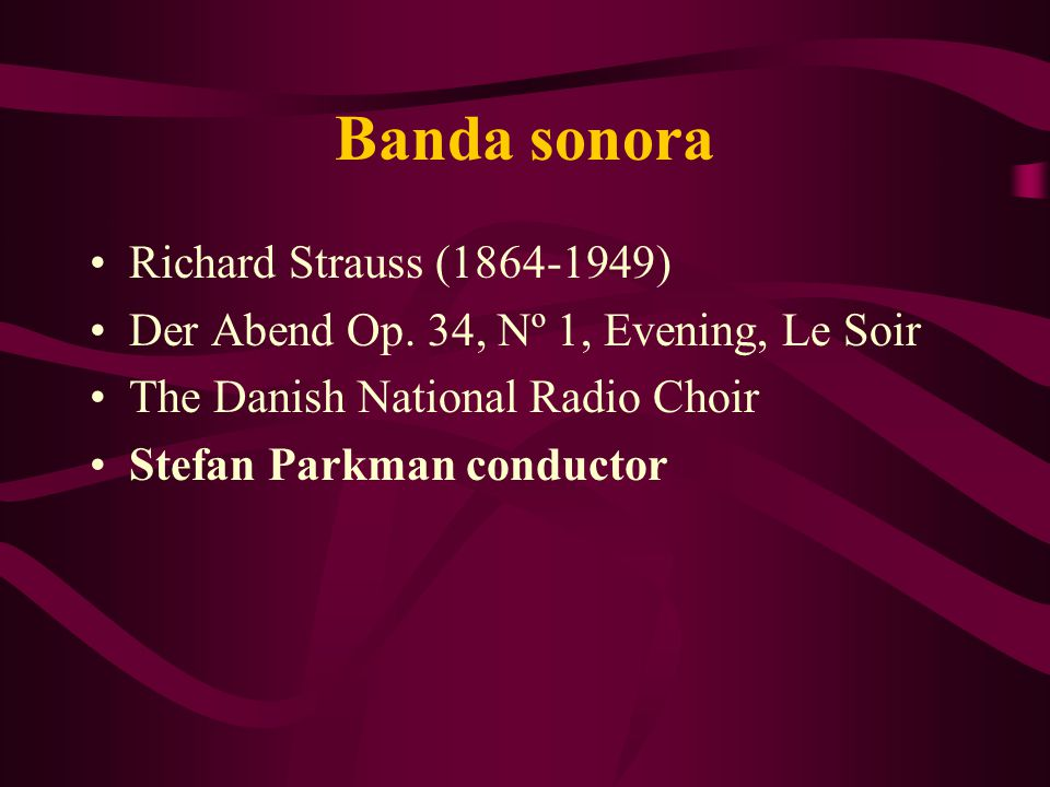 Banda sonora Richard Strauss (1864-1949)