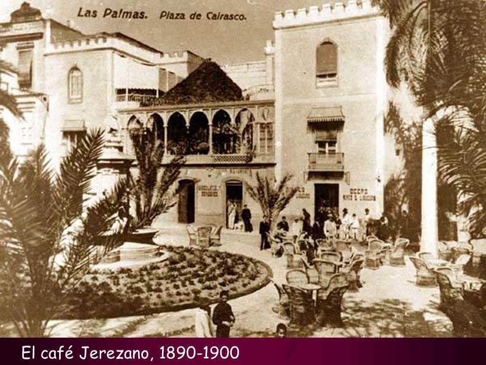 El café Jerezano, 1890-1900