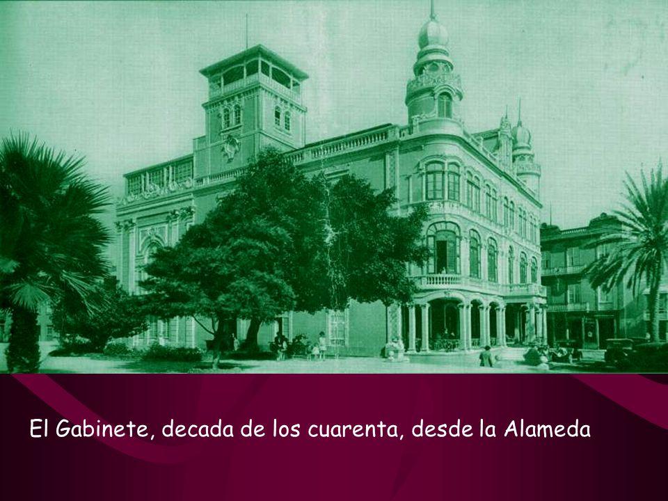 El Gabinete, decada de los cuarenta, desde la Alameda