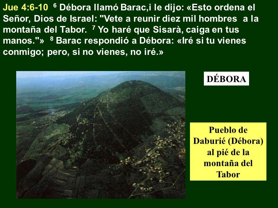 Pueblo de Daburié (Débora) al pié de la montaña del Tabor