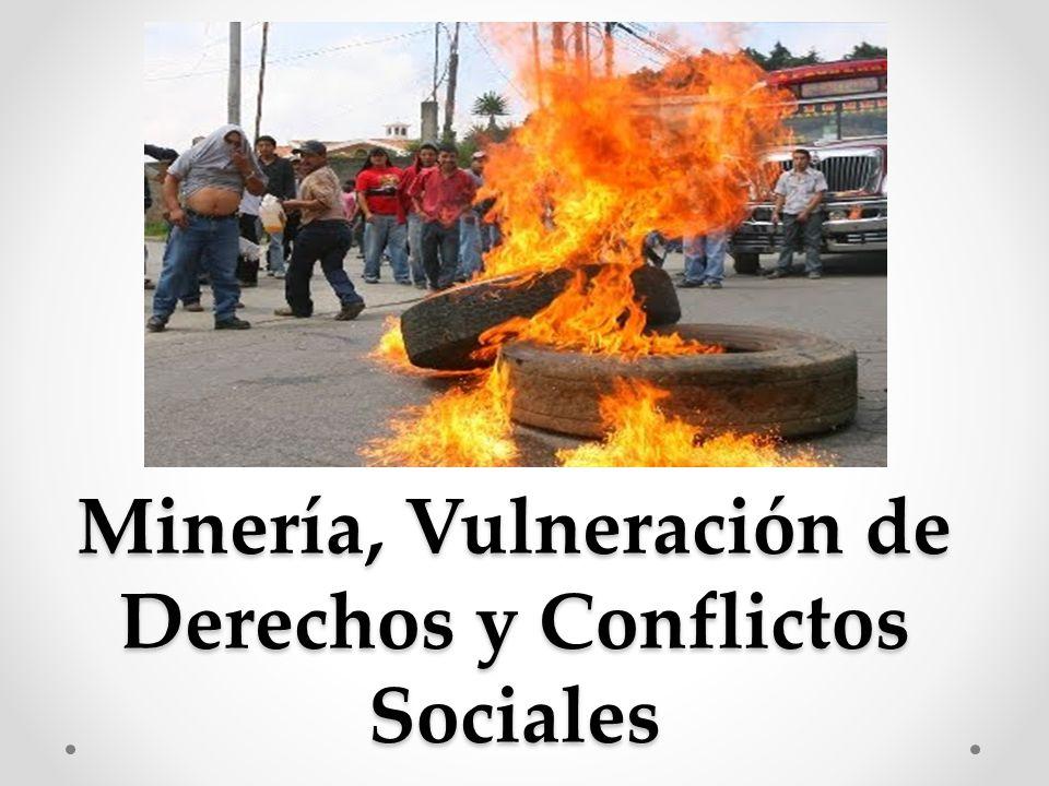 Minería, Vulneración de Derechos y Conflictos Sociales