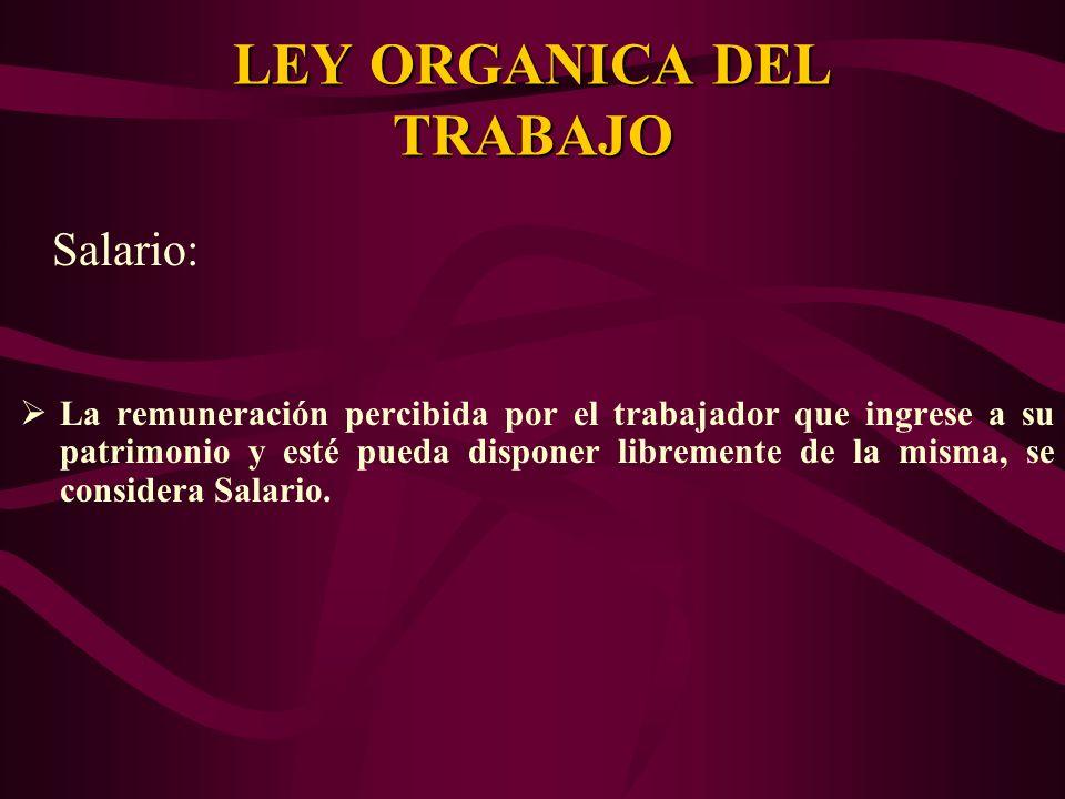 LEY ORGANICA DEL TRABAJO