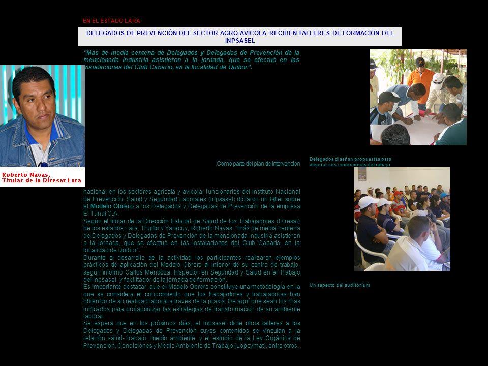 EN EL ESTADO LARA DELEGADOS DE PREVENCIÓN DEL SECTOR AGRO-AVICOLA RECIBEN TALLERES DE FORMACIÓN DEL INPSASEL.