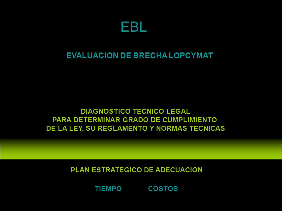 EBL EVALUACION DE BRECHA LOPCYMAT DIAGNOSTICO TECNICO LEGAL