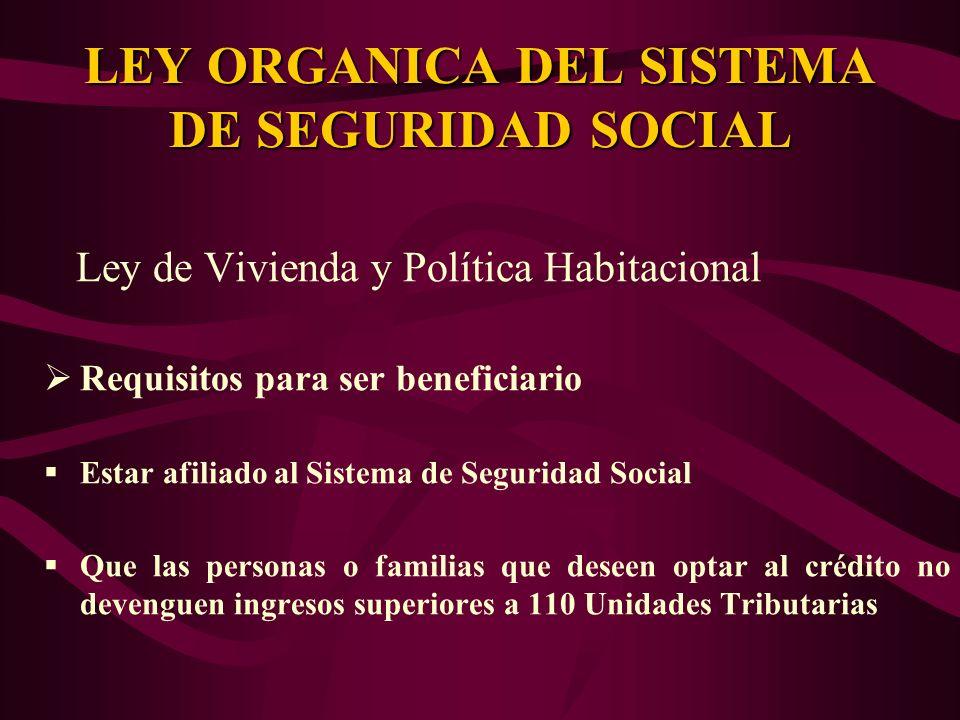 LEY ORGANICA DEL SISTEMA DE SEGURIDAD SOCIAL