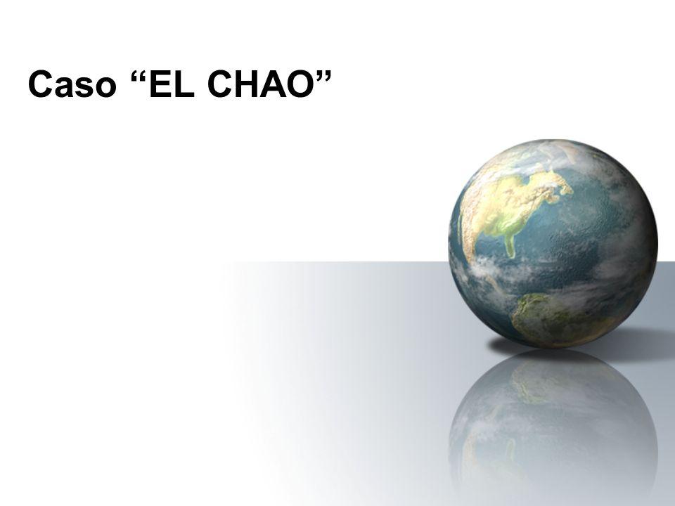 Caso EL CHAO