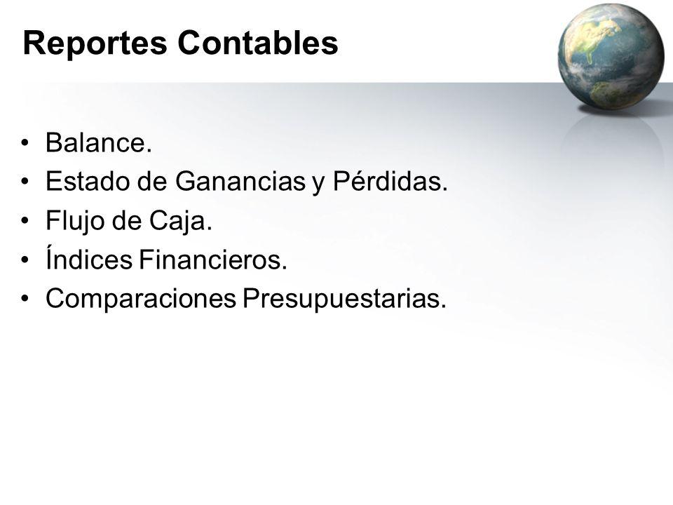 Reportes Contables Balance. Estado de Ganancias y Pérdidas.