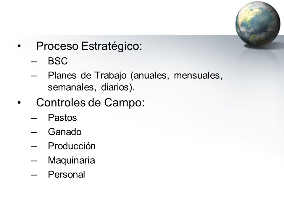 Proceso Estratégico: Controles de Campo: BSC
