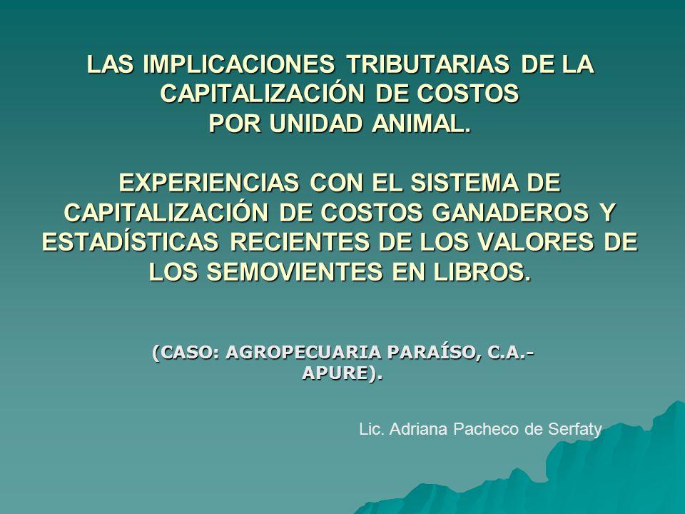 (CASO: AGROPECUARIA PARAÍSO, C.A.- APURE).