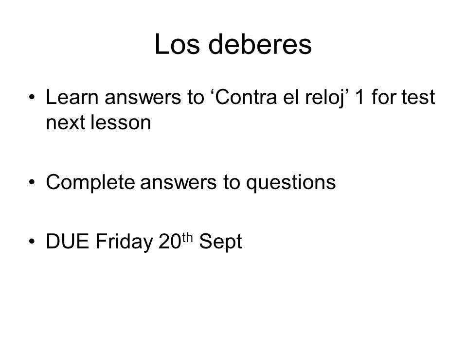 Los deberes Learn answers to 'Contra el reloj' 1 for test next lesson