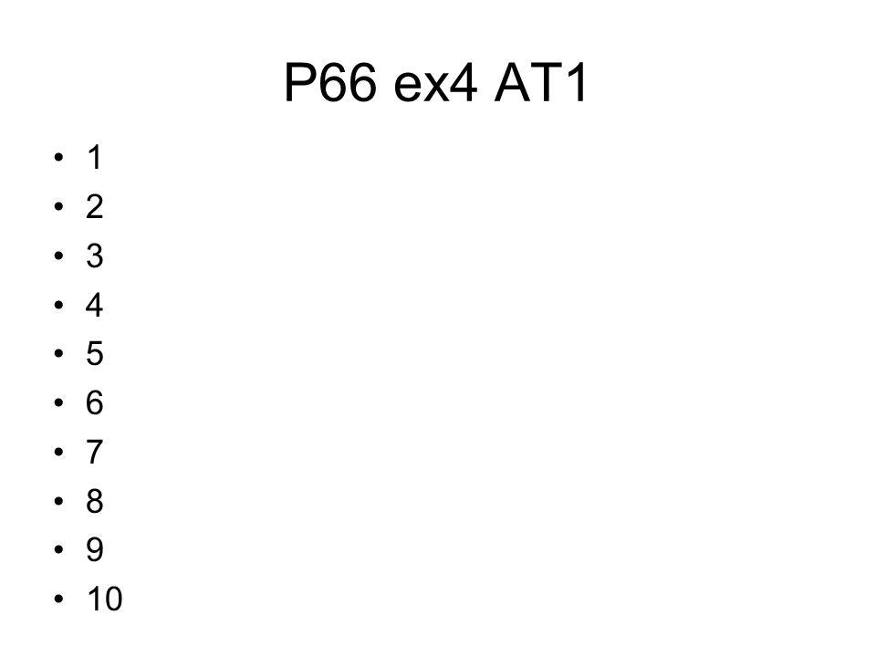 P66 ex4 AT1 1 2 3 4 5 6 7 8 9 10