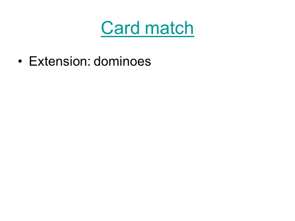 Card match Extension: dominoes