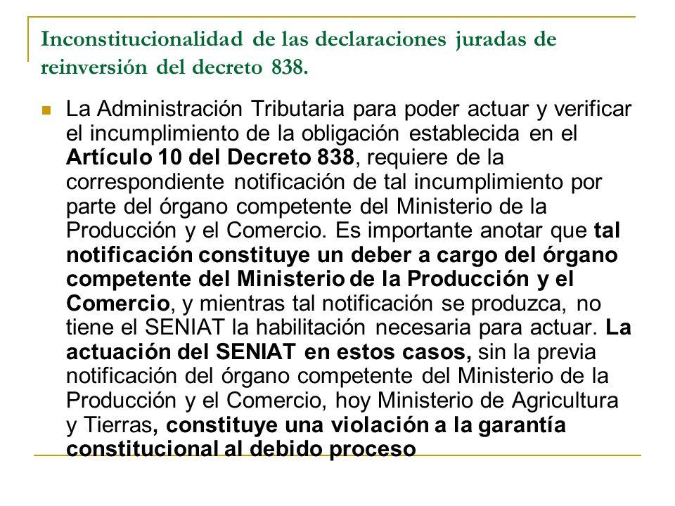 Inconstitucionalidad de las declaraciones juradas de reinversión del decreto 838.