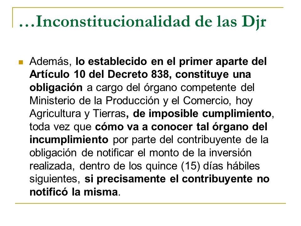…Inconstitucionalidad de las Djr