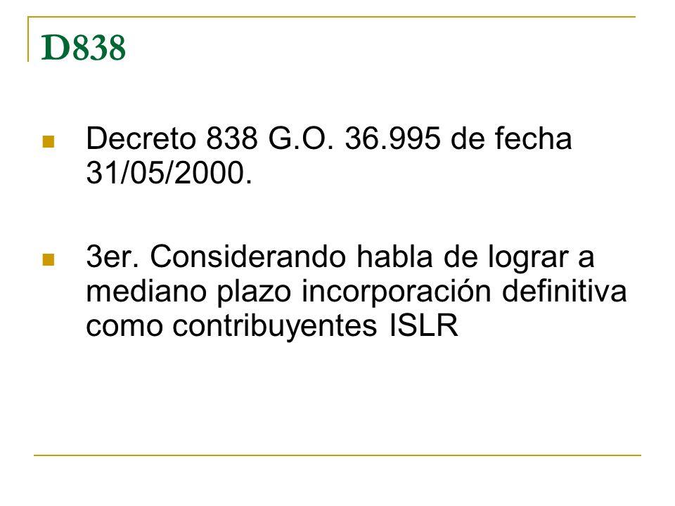 D838 Decreto 838 G.O. 36.995 de fecha 31/05/2000.