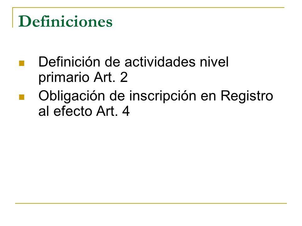 Definiciones Definición de actividades nivel primario Art. 2