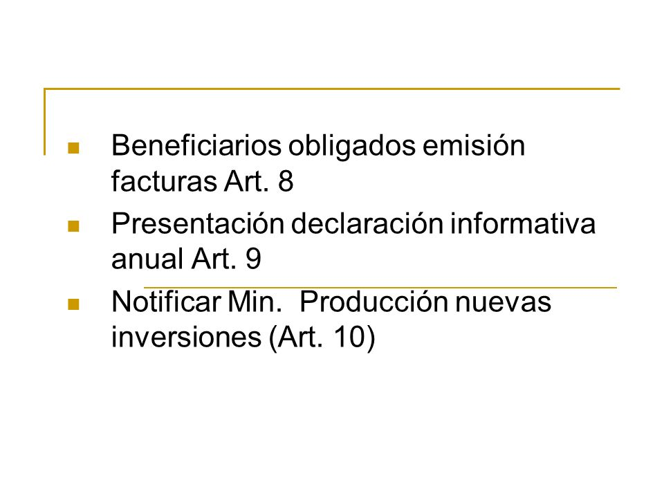 Beneficiarios obligados emisión facturas Art. 8