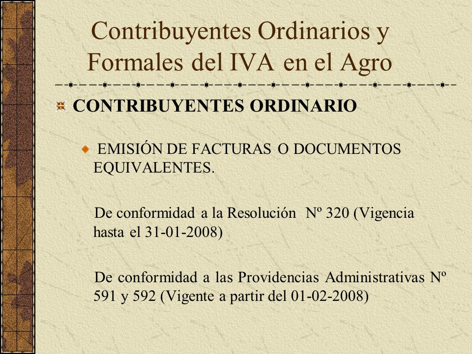 Contribuyentes Ordinarios y Formales del IVA en el Agro