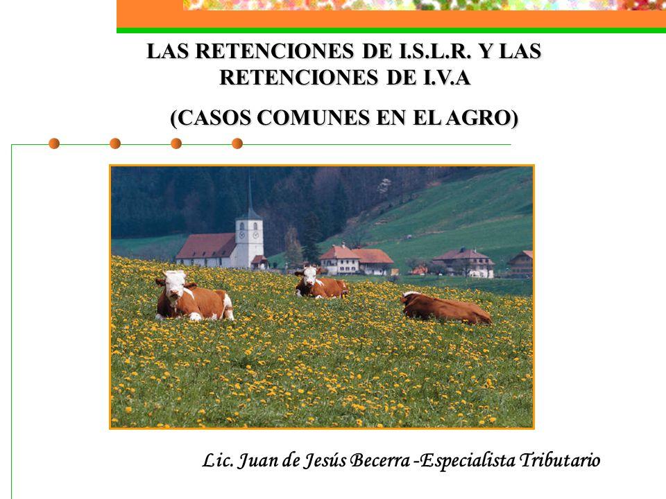LAS RETENCIONES DE I.S.L.R. Y LAS RETENCIONES DE I.V.A