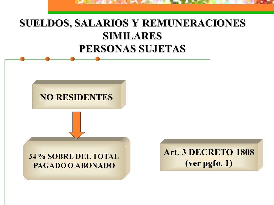 SUELDOS, SALARIOS Y REMUNERACIONES SIMILARES PERSONAS SUJETAS