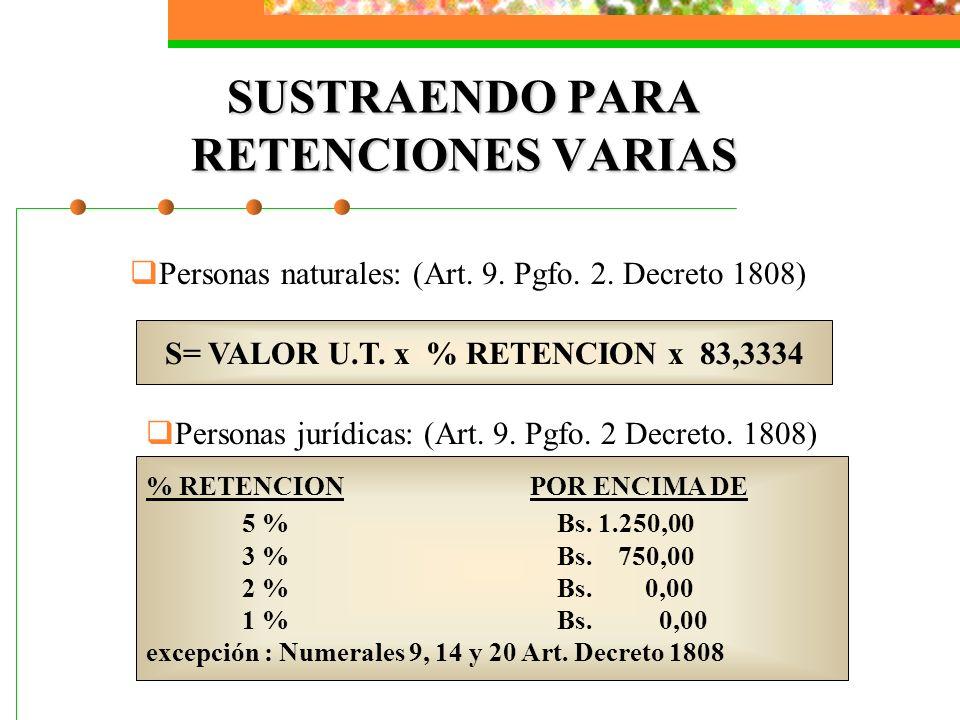 SUSTRAENDO PARA RETENCIONES VARIAS
