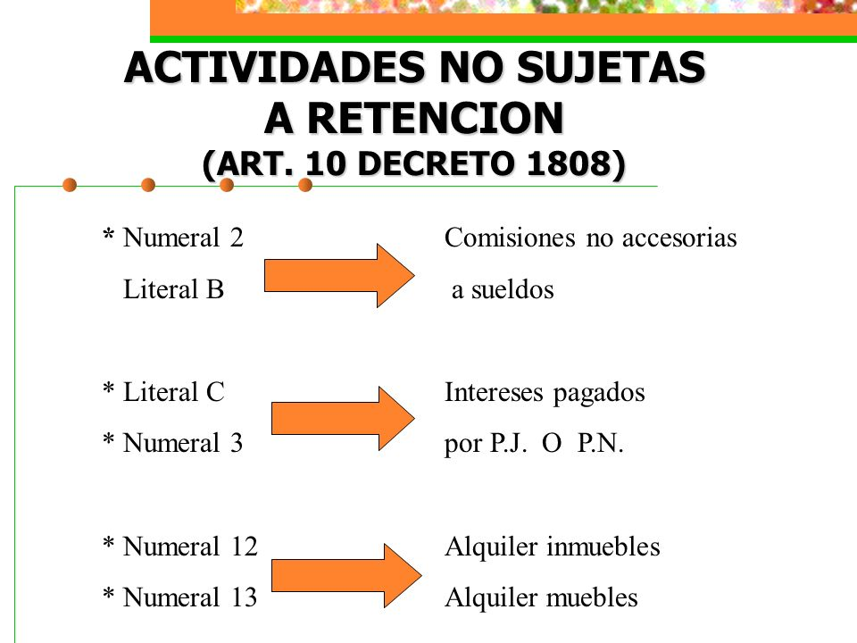 ACTIVIDADES NO SUJETAS A RETENCION (ART. 10 DECRETO 1808)