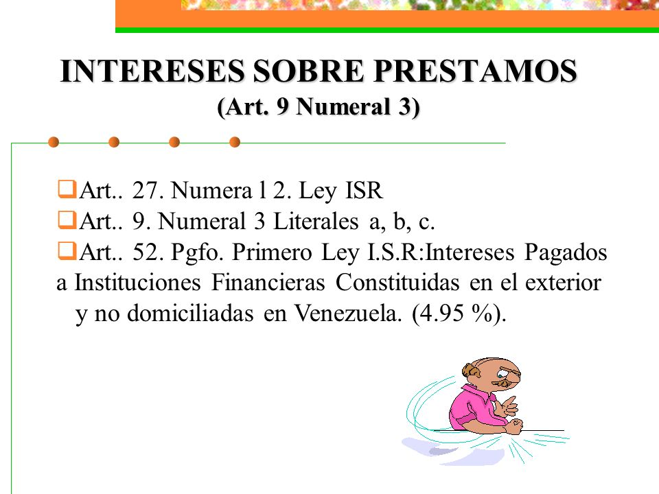 INTERESES SOBRE PRESTAMOS (Art. 9 Numeral 3)