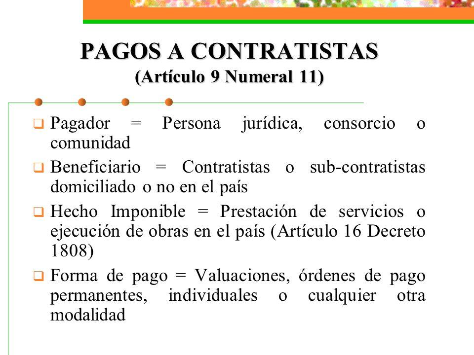 PAGOS A CONTRATISTAS (Artículo 9 Numeral 11)