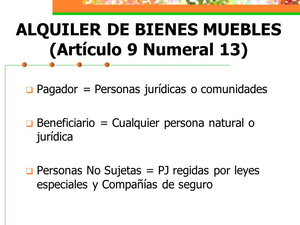ALQUILER DE BIENES MUEBLES (Artículo 9 Numeral 13)