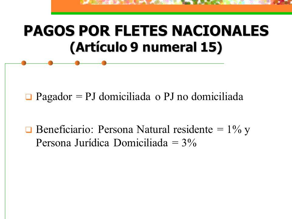 PAGOS POR FLETES NACIONALES (Artículo 9 numeral 15)