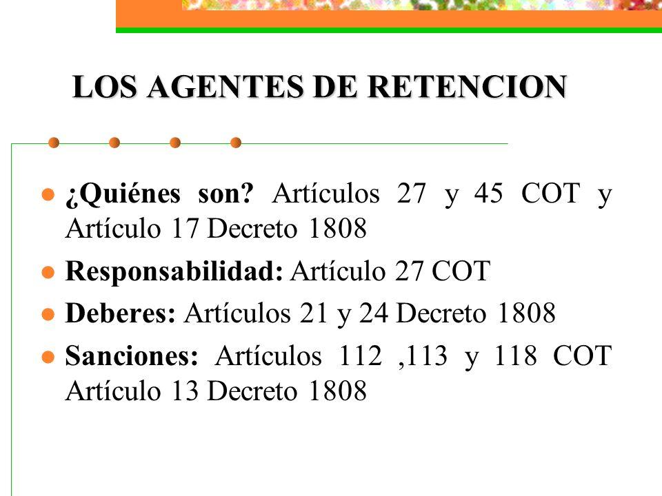 LOS AGENTES DE RETENCION