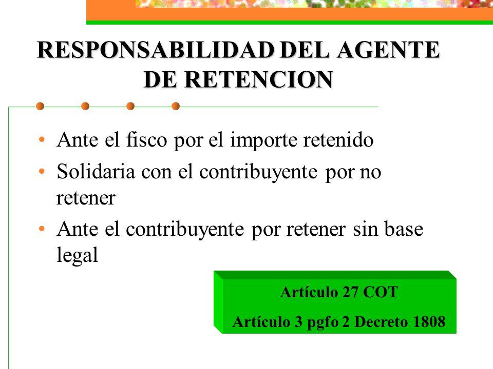 RESPONSABILIDAD DEL AGENTE DE RETENCION