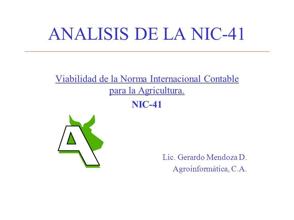 Viabilidad de la Norma Internacional Contable para la Agricultura.