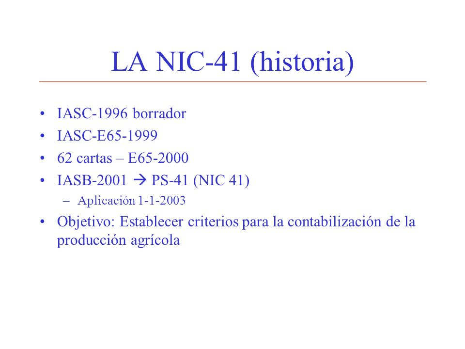 LA NIC-41 (historia) IASC-1996 borrador IASC-E65-1999