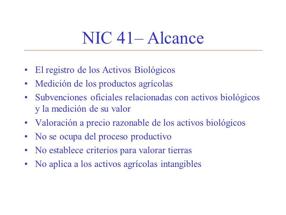 NIC 41– Alcance El registro de los Activos Biológicos