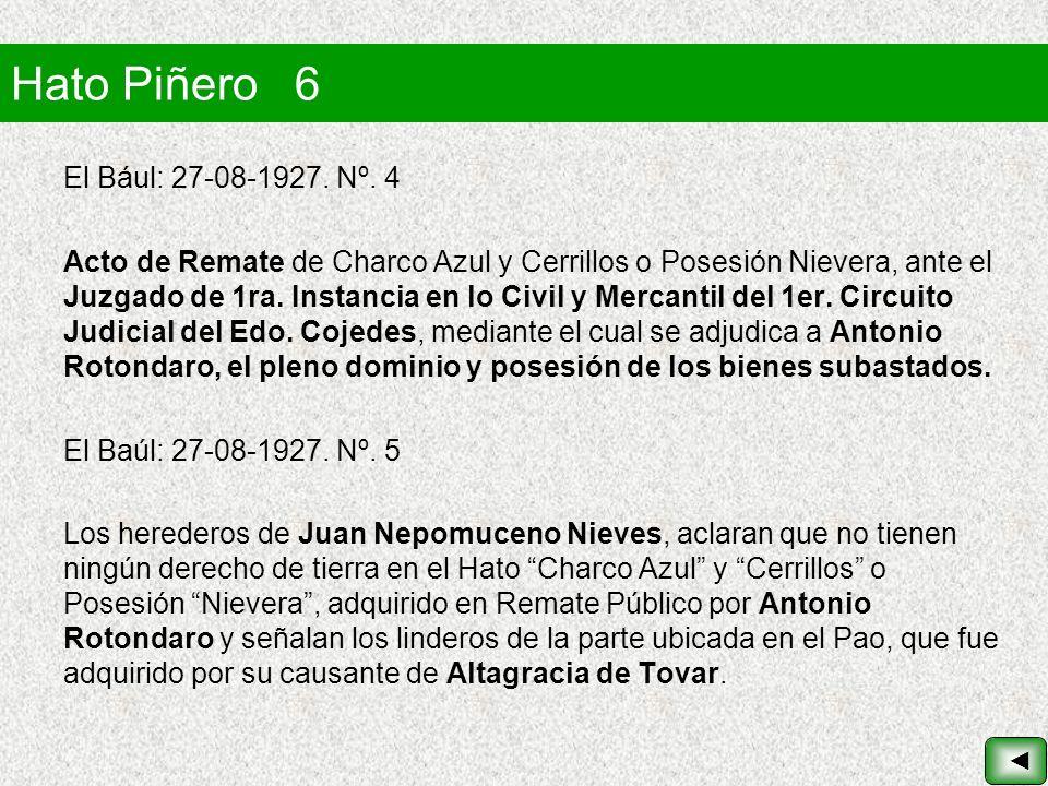 Hato Piñero 6 El Bául: 27-08-1927. Nº. 4