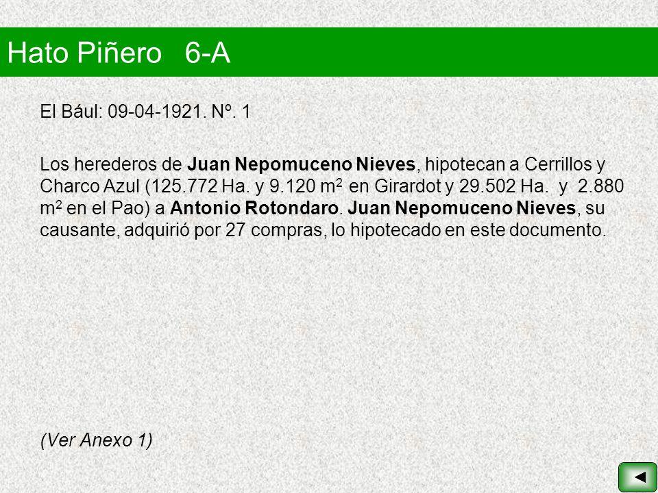 Hato Piñero 6-A El Bául: 09-04-1921. Nº. 1