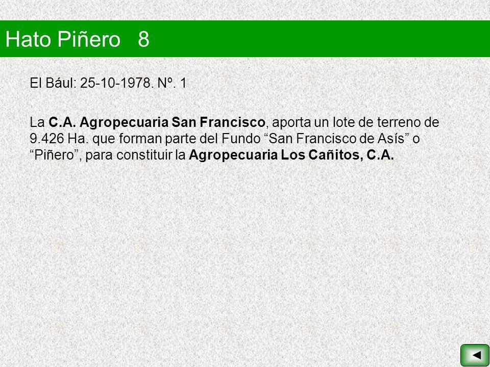 Hato Piñero 8 El Bául: 25-10-1978. Nº. 1