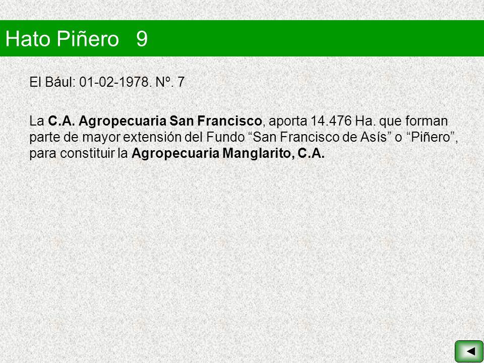 Hato Piñero 9 El Bául: 01-02-1978. Nº. 7