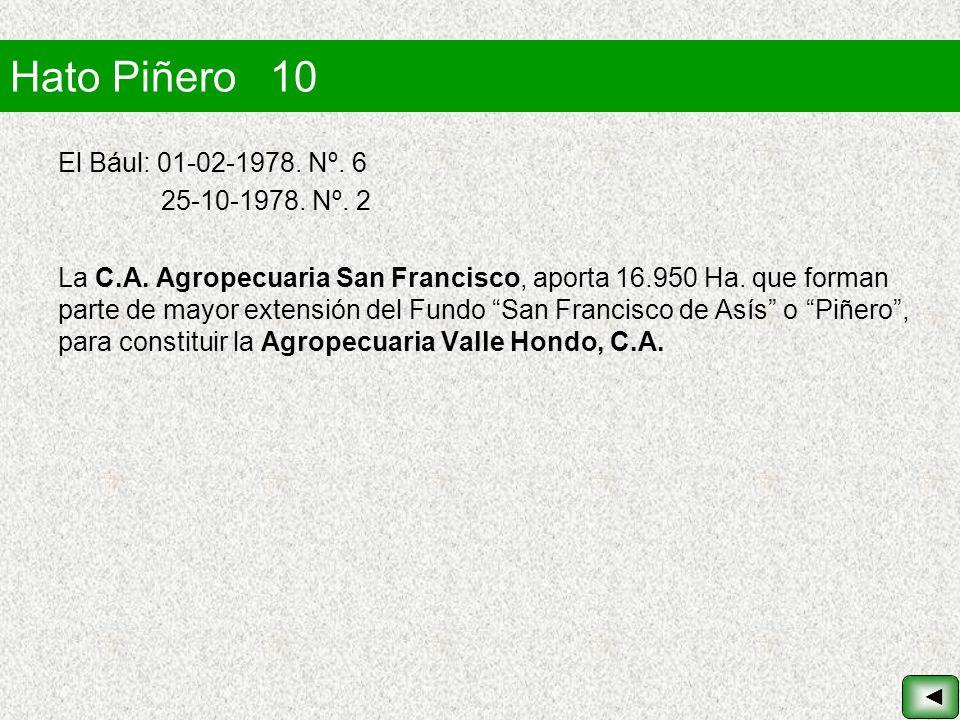 Hato Piñero 10 El Bául: 01-02-1978. Nº. 6 25-10-1978. Nº. 2