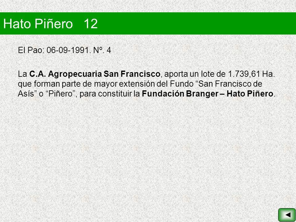 Hato Piñero 12 El Pao: 06-09-1991. Nº. 4