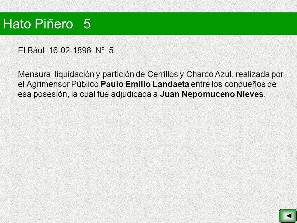 Hato Piñero 5 El Bául: 16-02-1898. Nº. 5